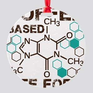 Coffe based life form Round Ornament