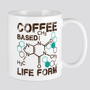 Coffe based life form Mug
