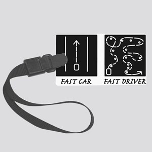 Fast Car Fast Driver Large Luggage Tag