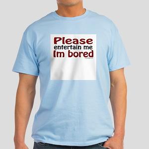 I'm Bored Light T-Shirt