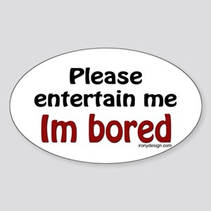 I'm Bored Oval Sticker