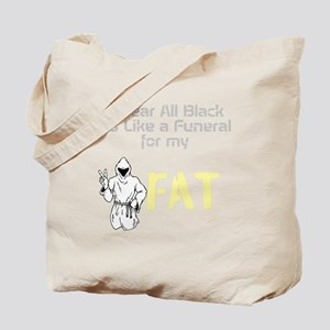 Funeral For My Fat Tote Bag