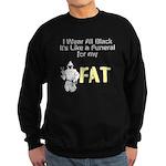 Funeral For My Fat Sweatshirt (dark)