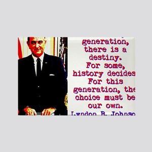 For Every Generation - Lyndon Johnson Magnets