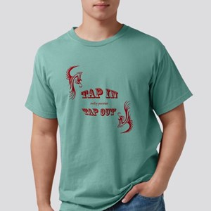 Tap In Only Pussies Tap  Mens Comfort Colors Shirt