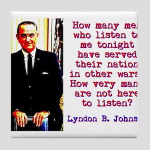 How Many Men Who Listen - Lyndon Johnson Tile Coas