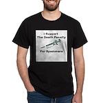 Death To Spammers Dark T-Shirt