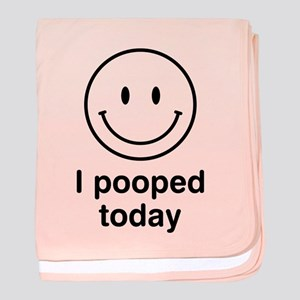 I Pooped Today Smiley baby blanket