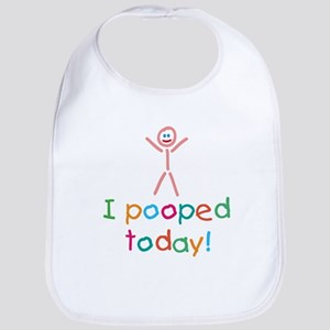 I Pooped Today Fun Bib