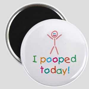I Pooped Today Fun Magnet