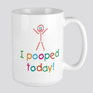 I Pooped Today Fun Large Mug