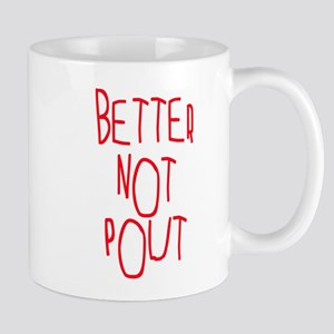 Better Not Pout Christmas Mug