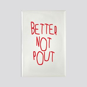 Better Not Pout Christmas Rectangle Magnet