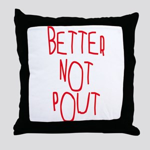 Better Not Pout Christmas Throw Pillow