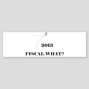Fiscal Cliff - Fiscal What? Sticker (Bumper)