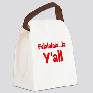 Falalalala...la Yall Canvas Lunch Bag