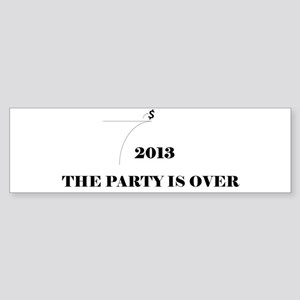 Fiscal Cliff - The Party is Over Sticker (Bumper)