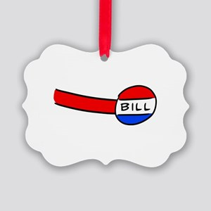 Now You're a Bill Picture Ornament