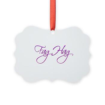 Fag Hag Picture Ornament