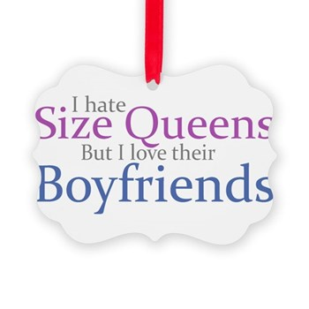 I Hate Size Queens Picture Ornament