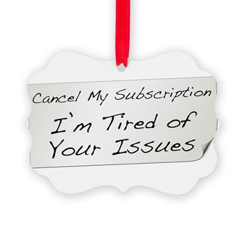 Cancel My Subscription Picture Ornament