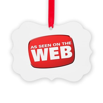 As Seen on the Web Picture Ornament