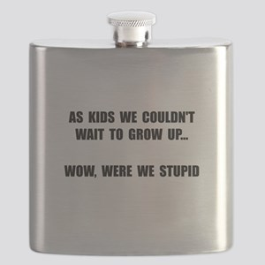 Grow Up Stupid Flask