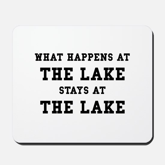 Happens At Lake Mousepad