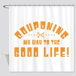 COUPONING MY WAY... Shower Curtain