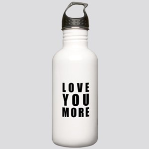 Love You More Stainless Water Bottle 1.0L
