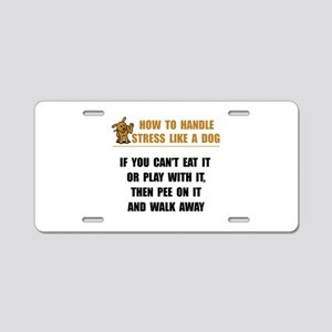 Stress Like Dog Aluminum License Plate