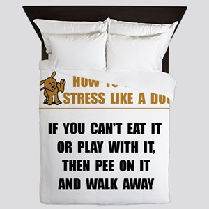 Stress Like Dog Queen Duvet