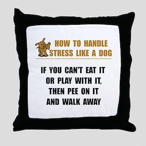 Stress Like Dog Throw Pillow