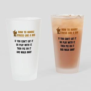 Stress Like Dog Drinking Glass
