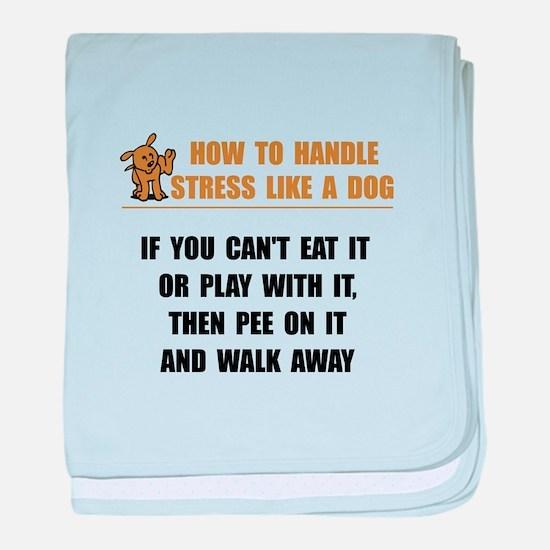 Stress Like Dog baby blanket