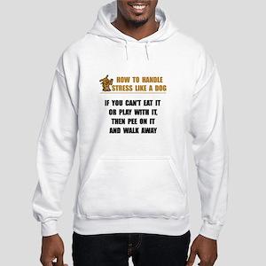 Stress Like Dog Hooded Sweatshirt