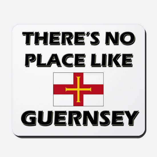 There Is No Place Like Guernsey Mousepad