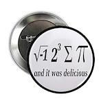"""I Ate Some Delicious Pi Math Joke 2.25"""" Butto"""