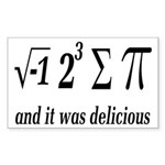 I Ate Some Delicious Pi Math Joke Sticker (Rectang