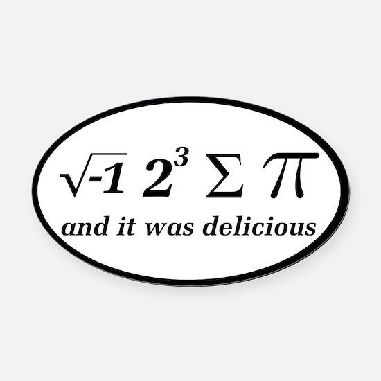 I Ate Some Delicious Pi Math Joke Oval Car Magnet