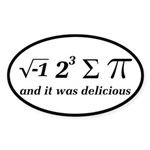 I Ate Some Delicious Pi Math Joke Sticker (Oval)