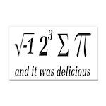I Ate Some Delicious Pi Math Joke Car Magnet 20 x