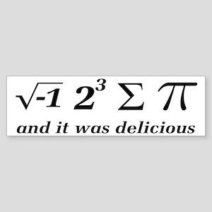 I Ate Some Delicious Pi Math Joke Sticker (Bumper)