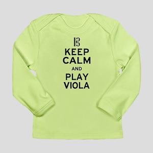 Keep Calm Viola Long Sleeve Infant T-Shirt