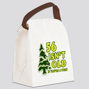 56 Isn't Old, If You're A Tre Canvas Lunch Bag