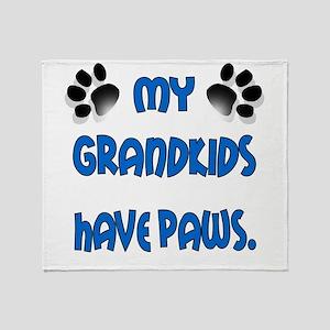 My Grandkids Have Paws Throw Blanket