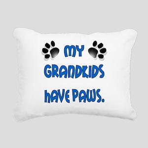 My Grandkids Have Paws Rectangular Canvas Pillow
