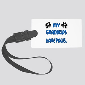 My Grandkids Have Paws Large Luggage Tag