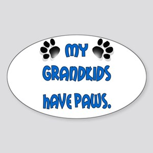 My Grandkids Have Paws Sticker (Oval)