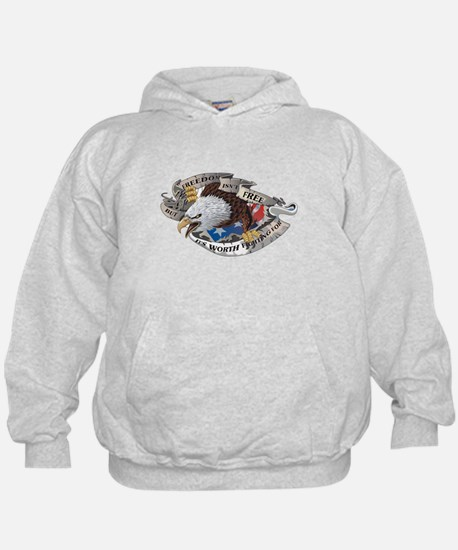 Freedom Isnt Free But Its Worth Fighting For Hoodie